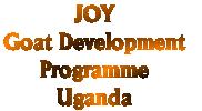 JOY Goat Development Programme, Uganda
